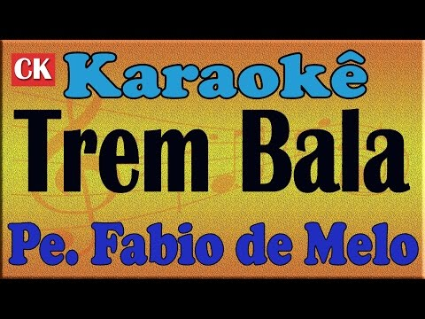 Padre Fabio de Melo - Trem Bala Karaoke