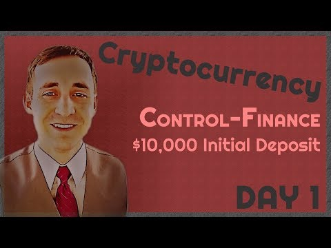 $10K Control-Finance, Day 1: Does a $10,000 deposit work?
