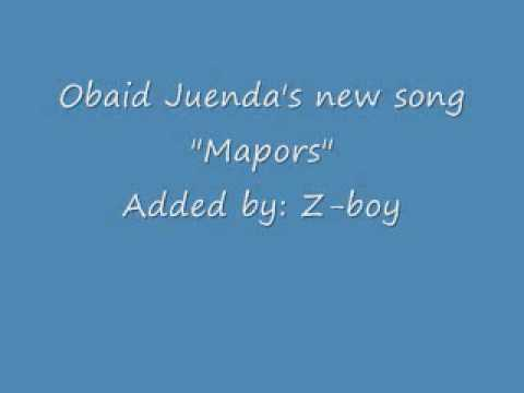 Obaid Juenda New Song ``Mapors``