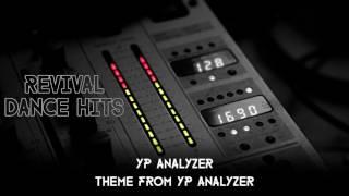 YP Analyzer - Theme From YP Analyzer [HQ]