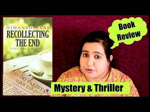 Recollecting the End by Himanshu Rai | Mystery & Thriller | Book Review