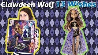 Обзор на Clawdeen Wolf 13 Wishes: Haunt the Casbah (Клодин Вульф Школа Монстров) Y7705