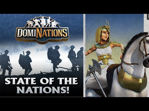 DOMINATIONS CURRENT STATE OF THE NATIONS GUIDE UPDATE!