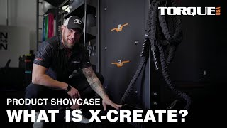 What is X-Create? Functional Training System Overview