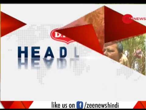 Watch top headlines of this hour