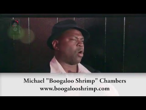 """Interview with Michael """"Boogaloo Shrimp"""" Chambers"""