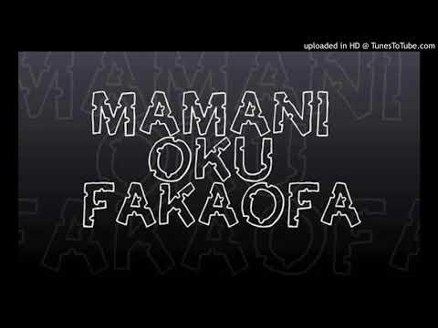 Mamani Oku Fakaofa Reggae Full Version