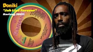 Doniki - Jah Live Forever (Kariang) 1997