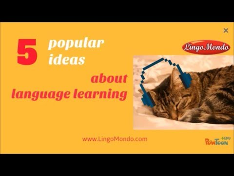 5 Popular Ideas About Language Learning: True or False?