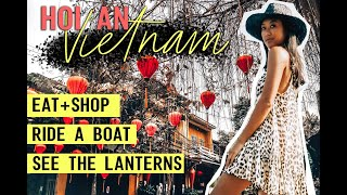 HOI AN, VIETNAM | THINGS TO DO