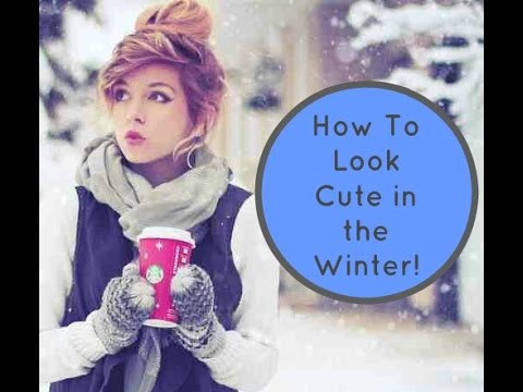 how to look cute in the winter winter fashion advice youtube. Black Bedroom Furniture Sets. Home Design Ideas