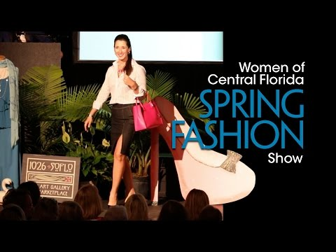2017 Women of Central Florida Spring Fashion Show