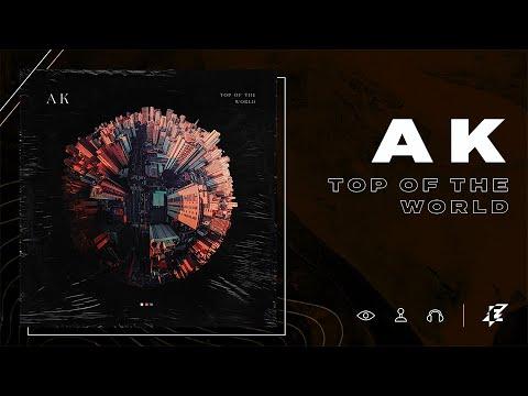 AK - Top of the World Lyric