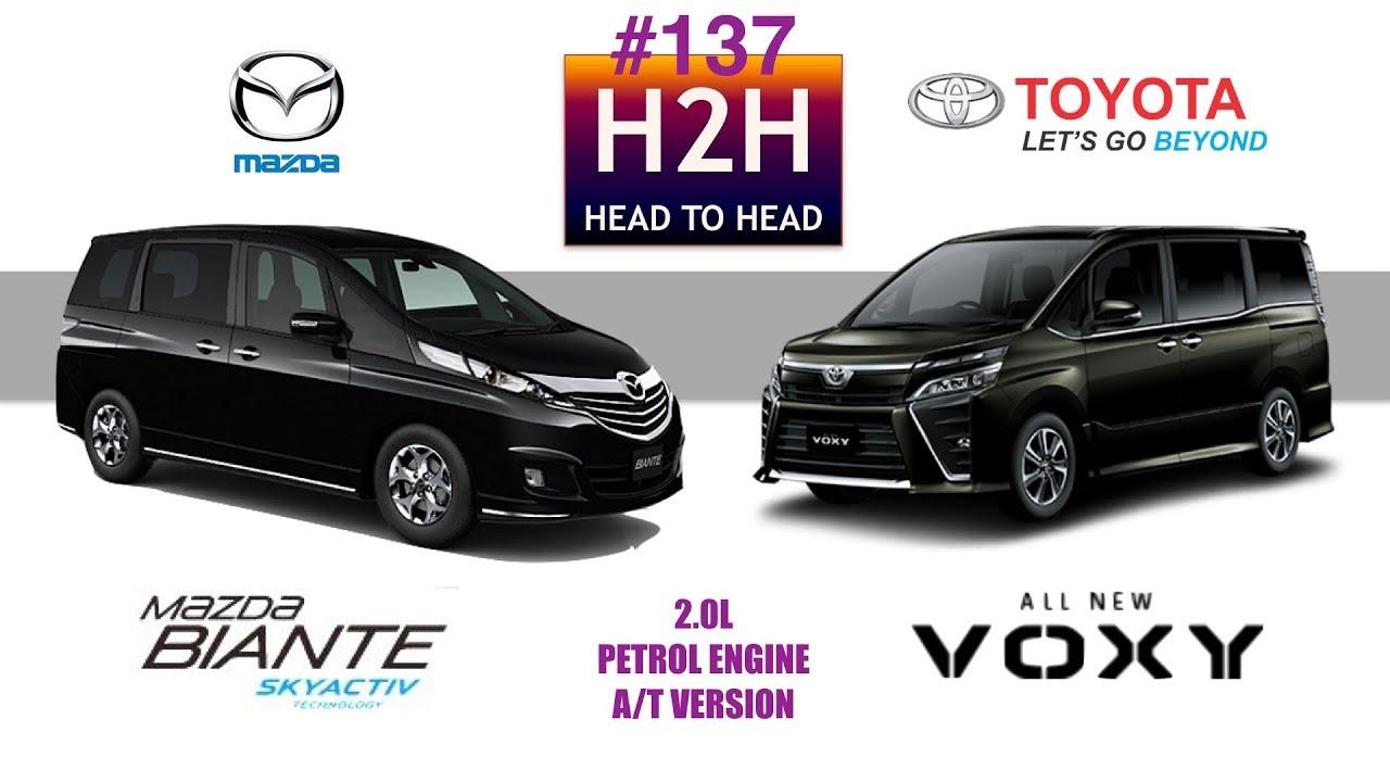 H2h 137 Mazda Biante Vs Toyota Voxy