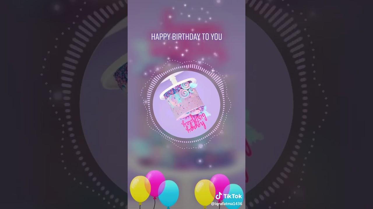 Happy Birthday Tik Tok