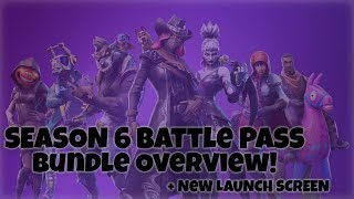 Fortnite Season 6 Loading and Opening! Plus Battle Pass Bundle Overview!