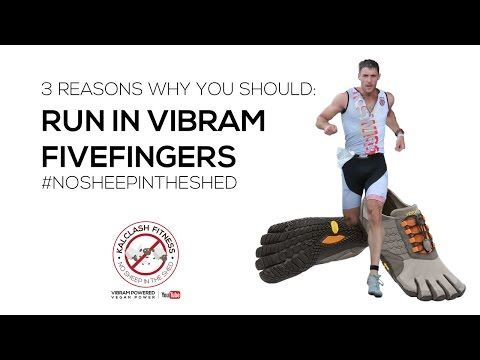 Vibram Fivefingers -  reasons why you should run in Vibrams. Barefoot running review