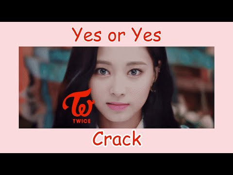 TWICE Yes or Yes on Crack