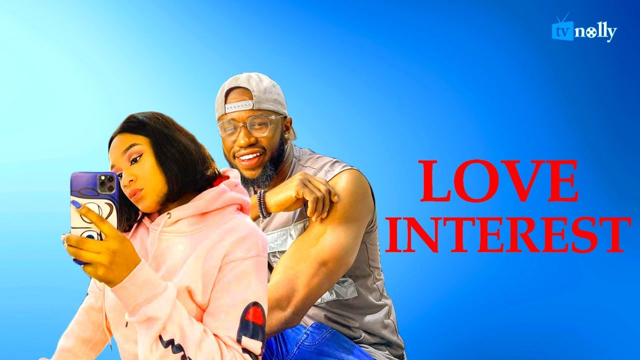 Download MY LOVE INTEREST/Stan Nze/Stella Udeze/NEW MOVIE - Latest Nigerian Nollywood Movies 2021