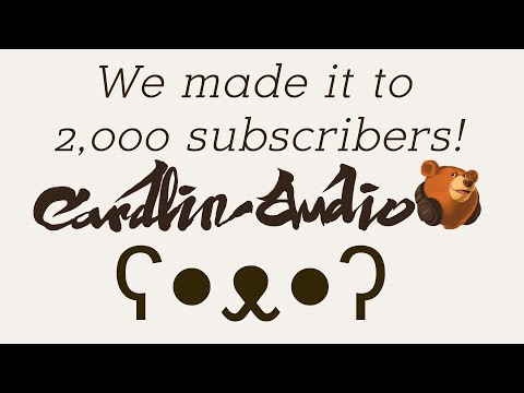 CardlinAudio Q&A  - I answer your questions because we hit 2k subscribers!!!