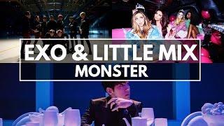 "Video How would EXO & Little Mix sing EXO ""Monster"" download MP3, 3GP, MP4, WEBM, AVI, FLV Juni 2018"