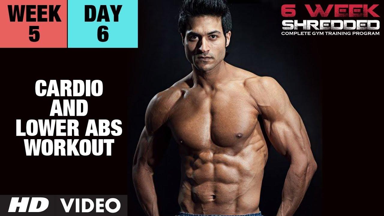 Week 5: Day 6 - Cardio and Lower Abs Workout | Guru Mann 6 Week Shredded Program