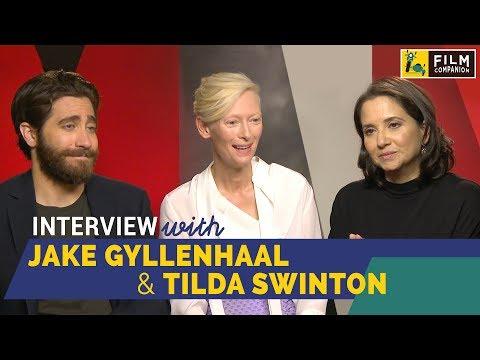 Jake Gyllenhaal & Tilda Swinton Interview with Anupama Chopra | Okja