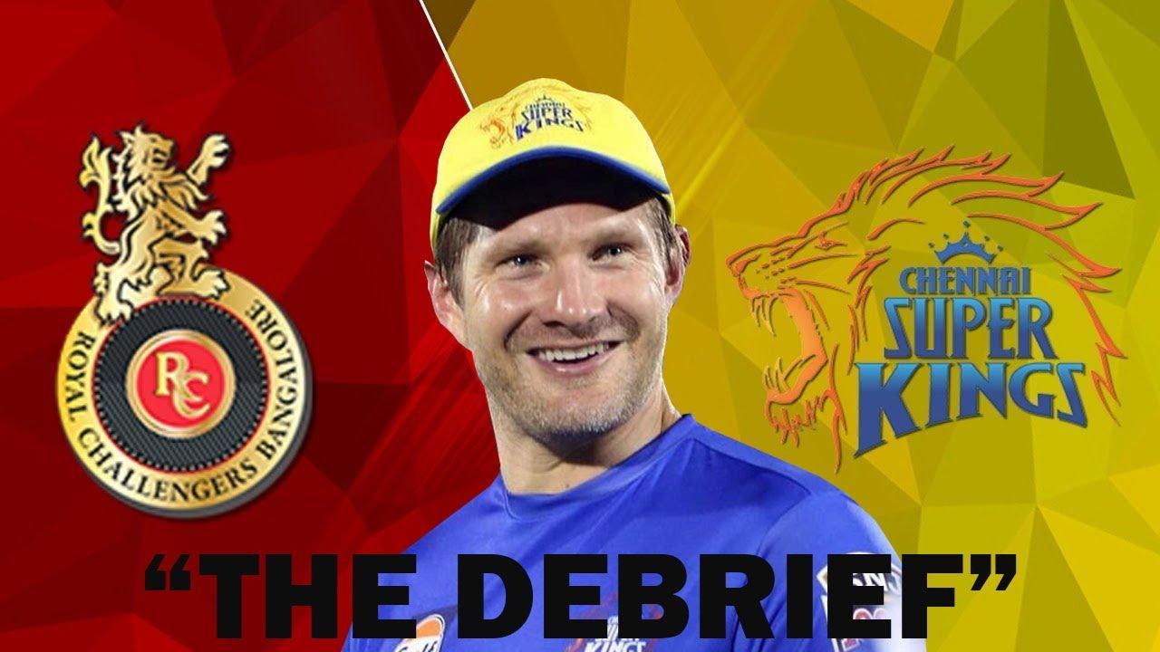 """""""The Debrief"""" - CSK vs RCB"""