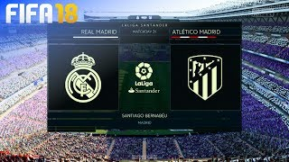 FIFA 18 - Real Madrid vs. Atlético Madrid @ Estadio Santiago Bernabéu