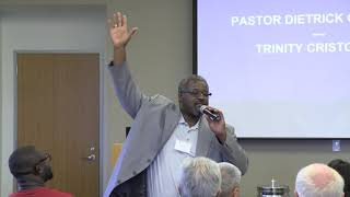 Multi-Cultural Ministries Conference - Pastor Dietrick Gladden - Trinity Cristo Rey