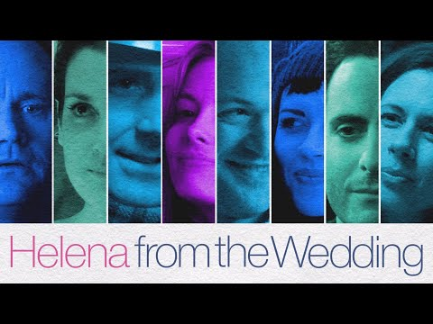 Trailer do filme Helena from the Wedding