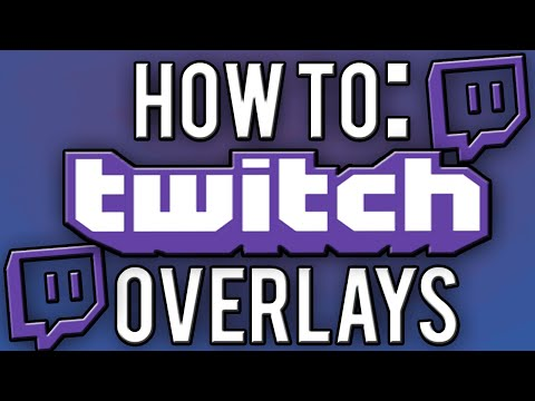 How To Make Professional Twitch Overlays!