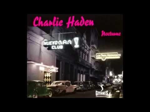 No Te Empeñes Mas - Charlie Haden