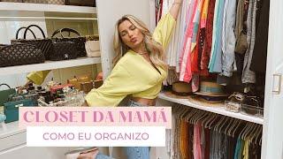 Como organizei meu closet | Mamá Castilho