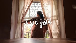 """Good Lovelies - """"I See Gold"""" (Official Video)"""