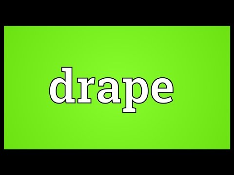 Drape Meaning