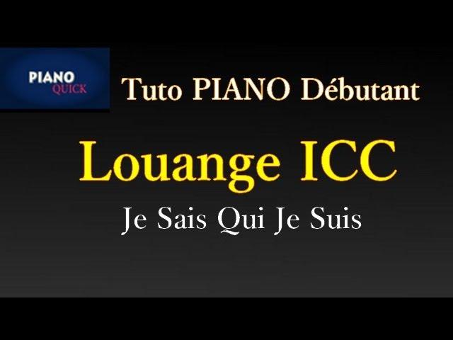 je-sais-qui-je-suis-icc-nous-sommes-une-generation-choisie-piano-quick-piano-quick