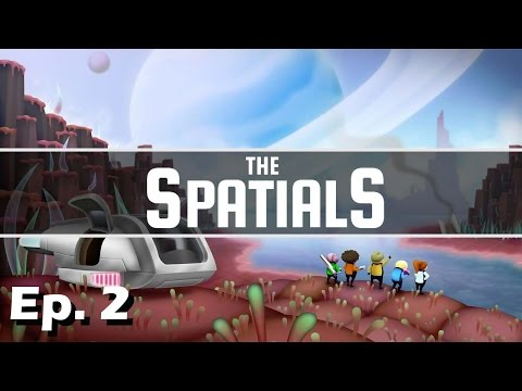 Pirating Pirates! - Ep. 2 - The Spatials - Let's Play