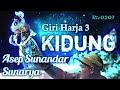Kidung - Giri Harja 3 | Asep Sunandar S Mp3