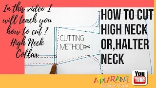 how to cut high neck or,Halter Neck cutting method✂