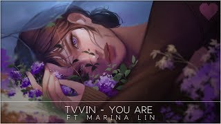 Tvvin - You Are (ft. Marina Lin)