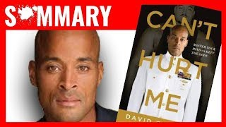 CAN'T HURT ME by David Goggins , Book Summary