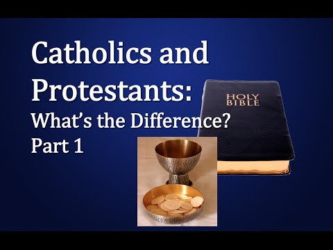 Catholicism & Protestantism: What