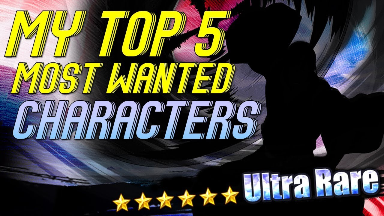 My Top 5 Most Wanted Characters! [Bleach Brave Souls]