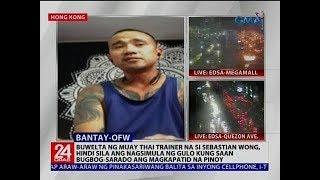 Buwelta ng Muay Thai trainer na si Sebastian Wong, hindi sila ang nagsimula ng gulo