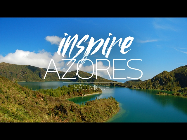 Inspire Azores - top reasons to visit São Miguel