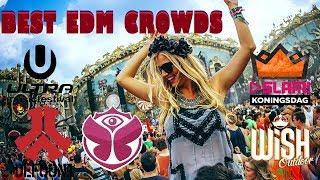 Best EDM Crowds Amazing & Epic Moments
