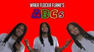 Waka Flocka Flame's ABCs