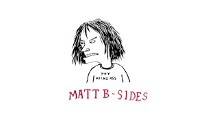 Matt B-Sides Episode 3 featuring Leo Romero & Dakota Servold