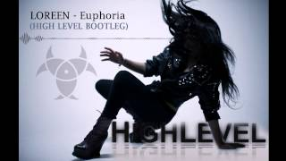 Loreen - Euphoria (High Level Bootleg) *FREE TRACK*